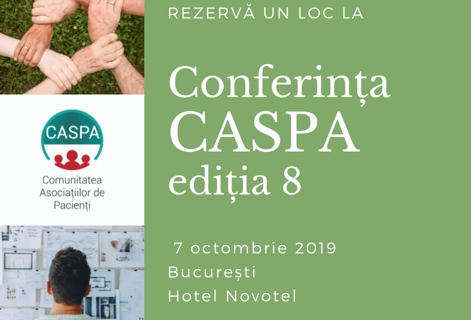 Conferința Asociațiilor de Pacienți CASPA, ediția a VIII-a: 7 octombrie, București