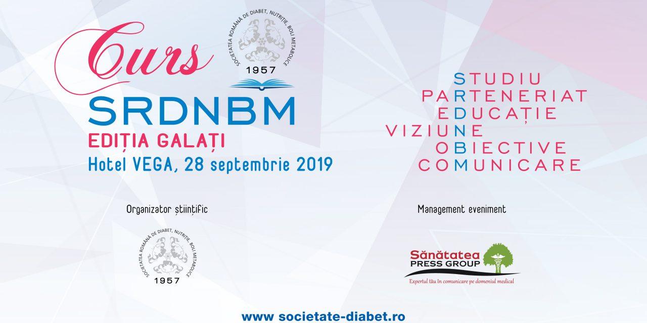 Cursul Societății Române de Diabet, Nutriție și Boli Metabolice – Ediția Galați, 28 septembrie 2019