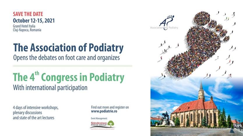 Cea de-a patra ediție a Congresului Național de Podiatrie, cu participare internațională, va avea loc în perioada 12-15 octombrie 2021