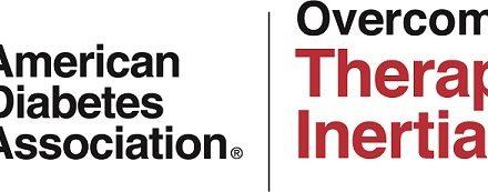 Abordarea inerției terapeutice în 2020, o inițiativă a Asociației Americane pentru Diabet