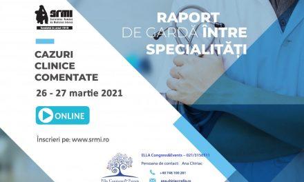 """""""Raport de Gardă între Specialități – Cazuri clinice comentate"""": 26-27 martie 2021"""
