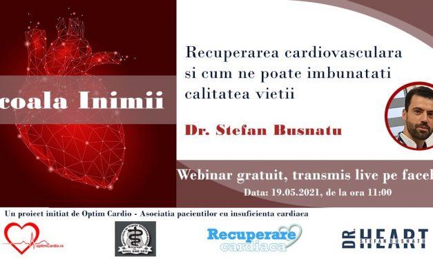 Dr. Ștefan Busnatu despre recuperarea cardiovasculară în ultima sesiune Școala Inimii – Ediția I