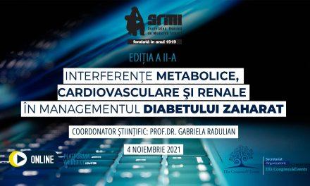 """Conferința """"Interferențe metabolice, cardiovasculare și renale în managementul diabetului zaharat"""", ediția a II-a"""